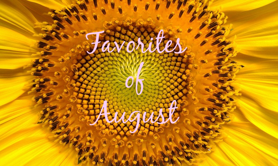 Favorites of August
